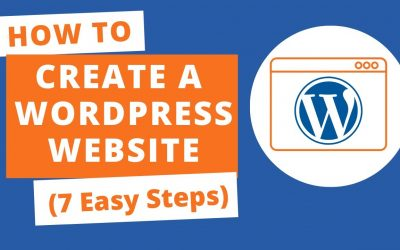 WordPress For Beginners – How to Create a WordPress Website (7 Easy Steps)