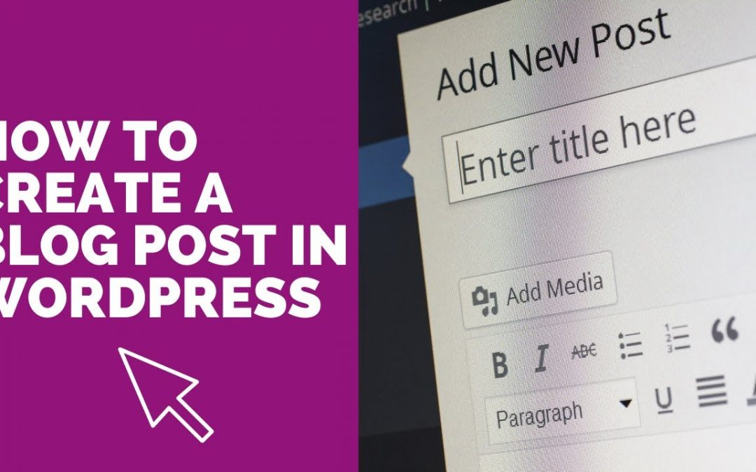 How to write a blog post in Wordpress - easy tutorial for new bloggers