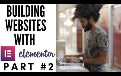 WordPress For Beginners – MAKE A WORDPRESS WEBSITE WITH ELEMENTOR PART 2 (WordPress Tutorial For Beginners Step By Step)