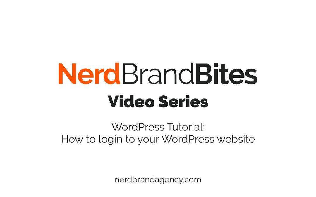 NerdBrandBites: WordPress Tutorial - How to login to WordPress
