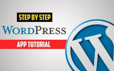 WordPress For Beginners – WordPress App Tutorial [Step by Step]