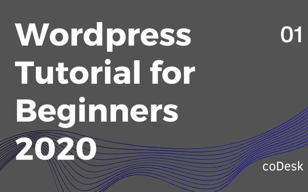 Wordpress Tutorial for Beginners 2020