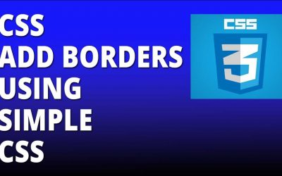 CSS borders using simple CSS – Cascading Style Sheets Tutorial