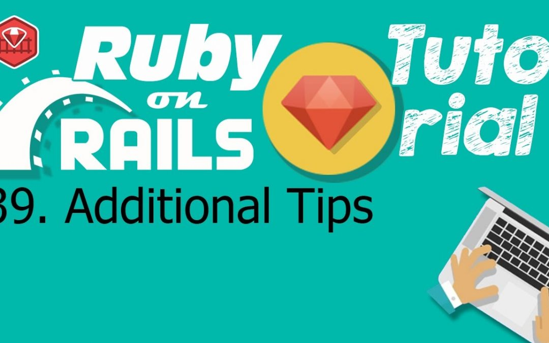 39. Ruby on rails tutorial (front-end css): Additional Tips