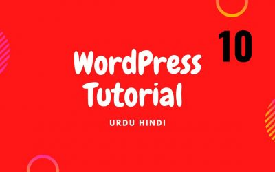 Do It Yourself – Tutorials – How To Make a WordPress Complete Tutorial 2020|WordPress Tutroial for Beginners to Advance Part 10.