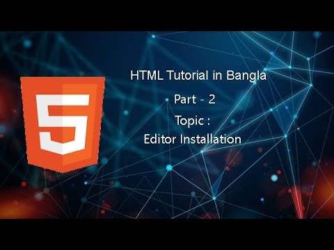 HTML Bangla Tutorial - 2020 | HTML Full Bangla Course For Beginners 2020 | Part - 2