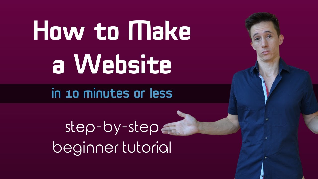 How To Build a Website for Dummies (in 10 mins or less) 2020