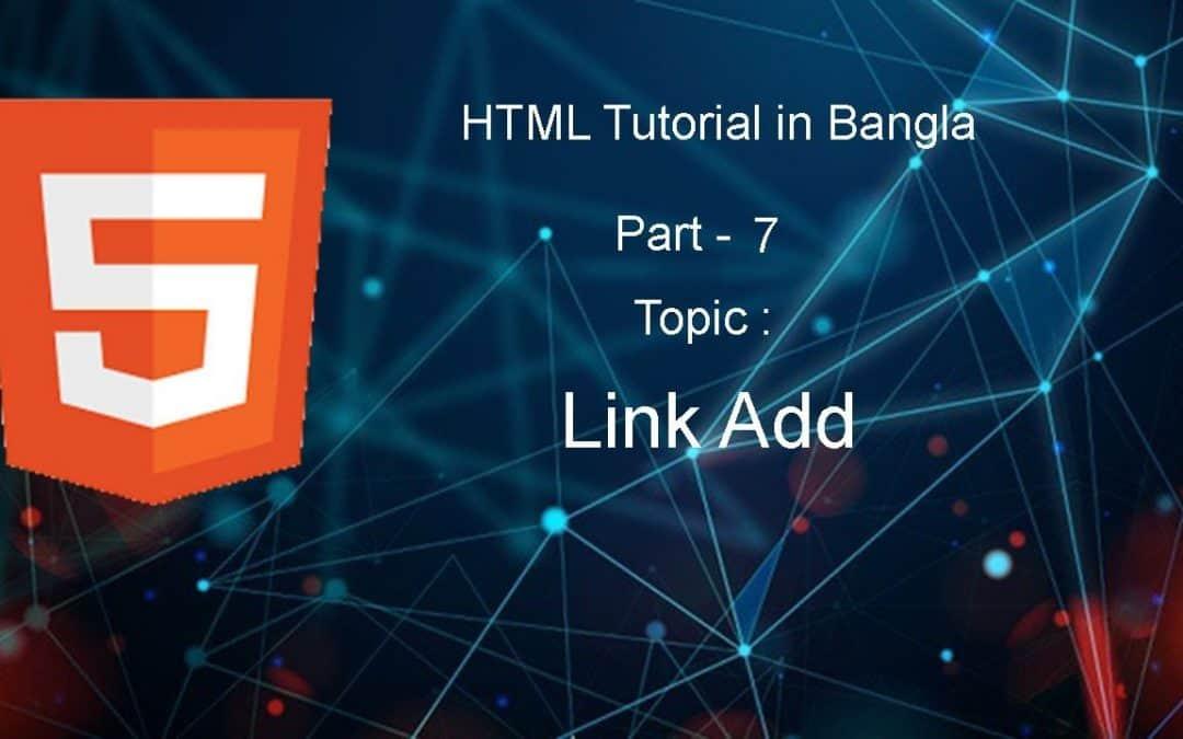 HTML Bangla Tutorial - 2020 | HTML Full Bangla Course For Beginners 2020 | Part - 7