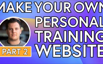 Do It Yourself – Tutorials – Build Your Own PT Website, No Coding [PART 2]- Website Setup From Scratch – Online Personal Training