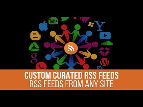 Generate an RSS Feed for Any Website - Custom Curated RSS Feeds WordPress Plugin - Basic Tutorial