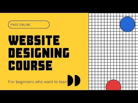 How to design Websites | Online free website designing tutorial How to create a website | Free Free|