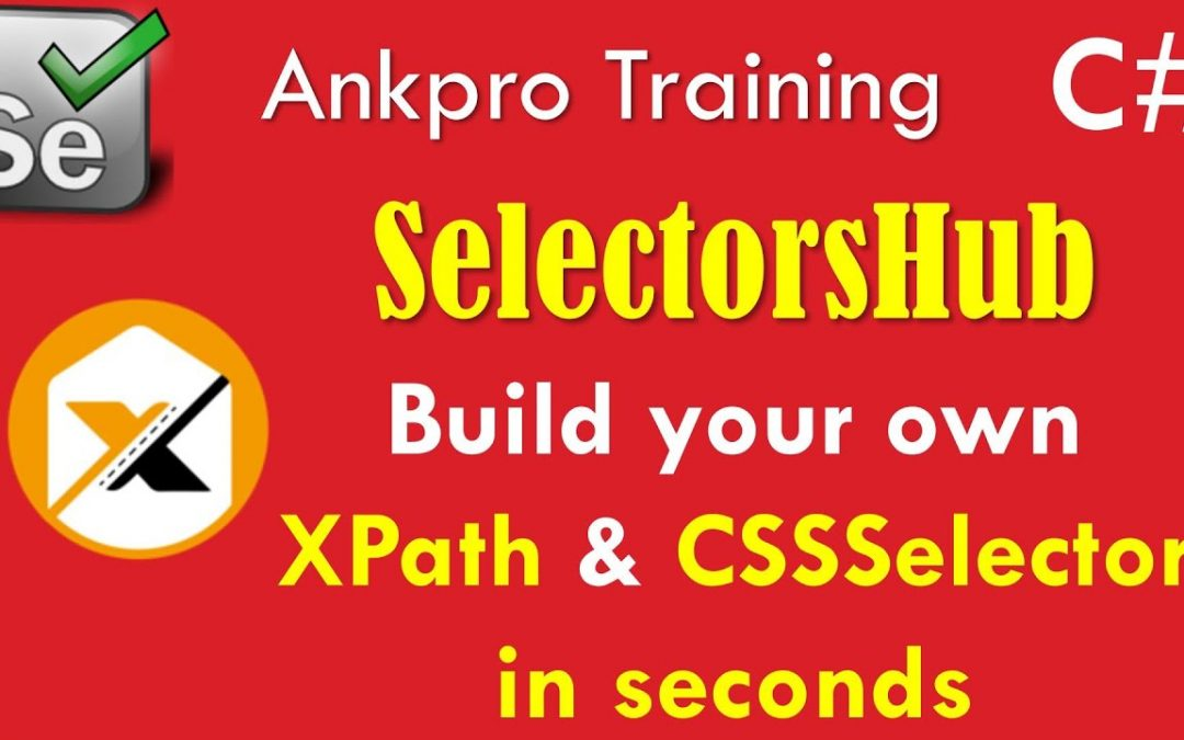 Selenium with C# 67 - SelectorsHub   Build your own XPath & CSSSelector in seconds   Installation