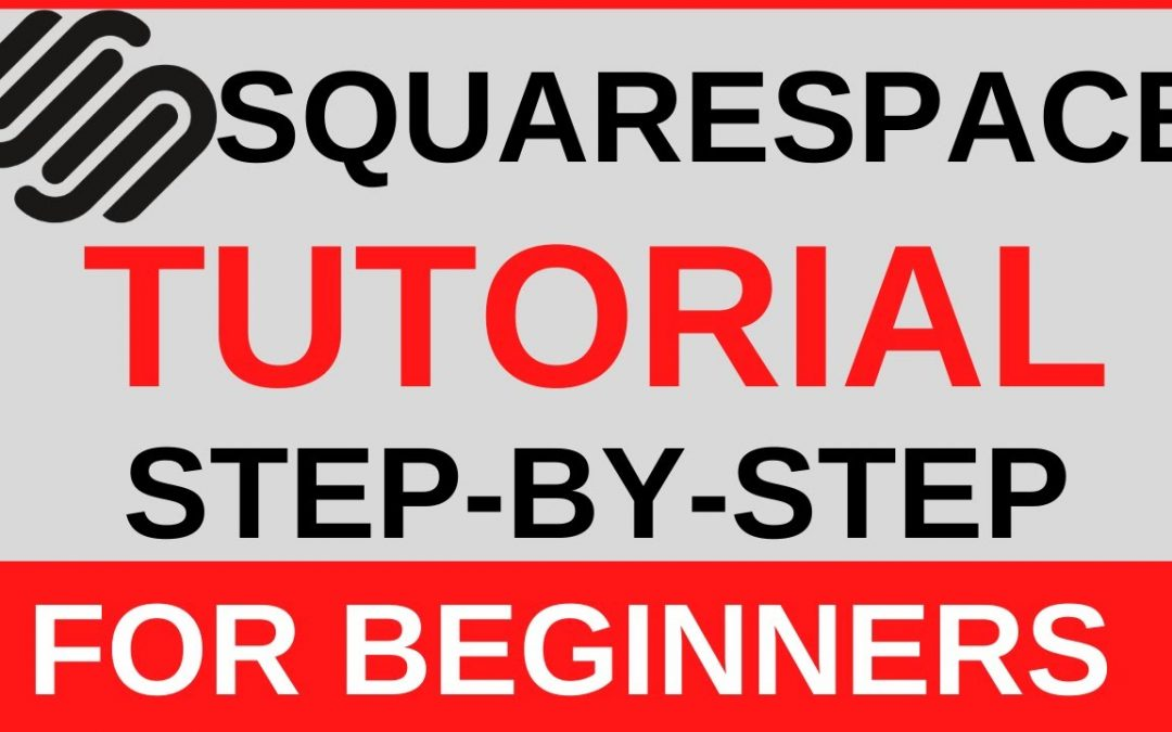 Squarespace Tutorial For Beginners 2020 | Create Your Own Website From Scratch Step-By-Step