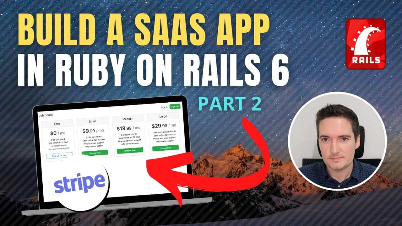 How to Build a SaaS App [PART 2] Software as a Service with Ruby on Rails 6