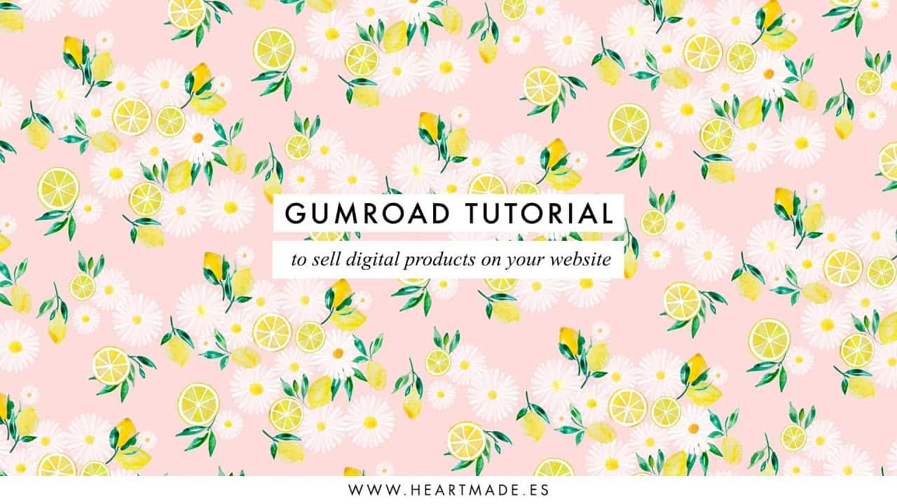 Gumroad Tutorial to Sell your Digital Products on your Website