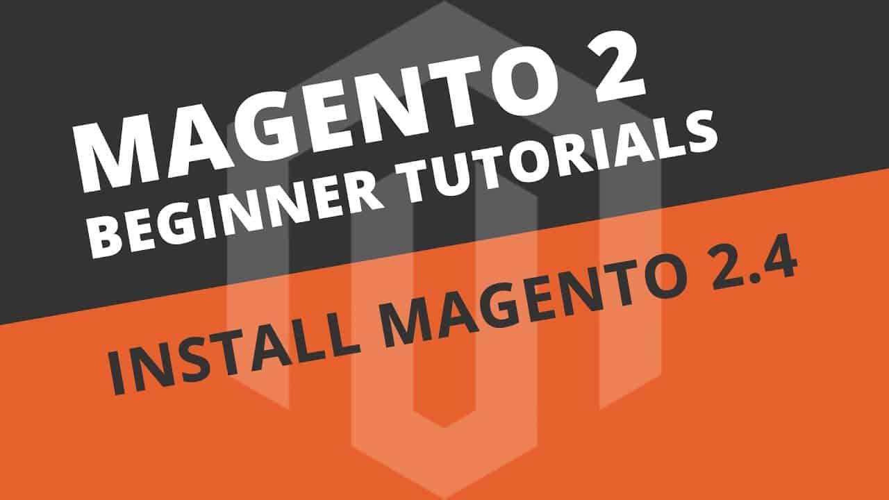 How to install Magento 2.4 and build a web server - Magento 2 Tutorial