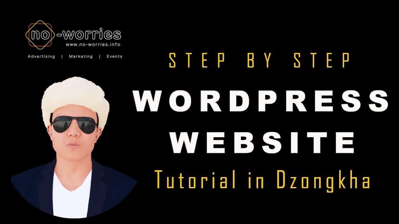 Wordpress Website Tutorial in Dzongkha