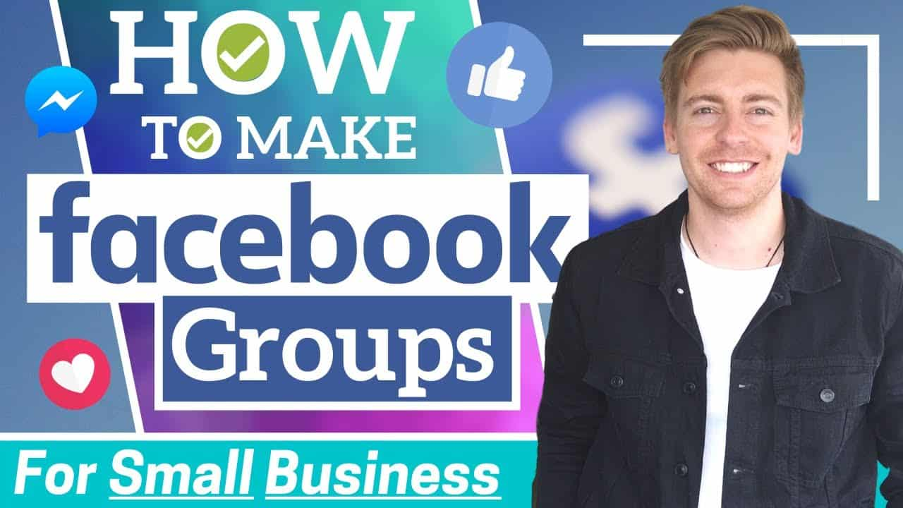How To Make A Facebook Group   How Small Business Can Thrive By Leveraging Facebook Groups