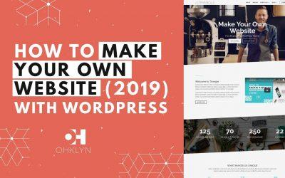 Do It Yourself – Tutorials – How to Make Your Own Website 2019 | Divi WordPress Tutorial [UPDATED]