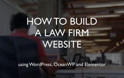 Do It Yourself – Tutorials – How to build a law firm website | WordPress | OceanWP | Elementor