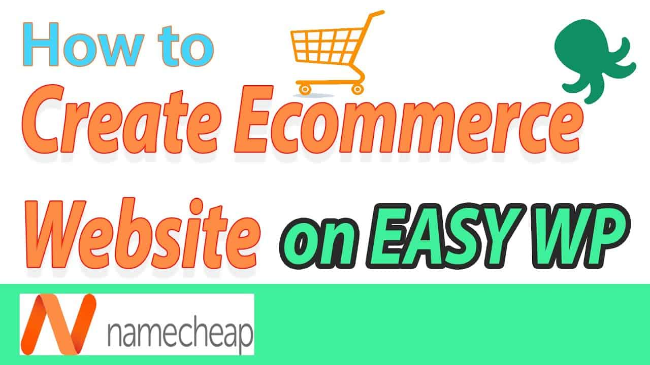 [2020] Namecheap EasyWP - How to build a Ecommerce website video tutorial for beginners