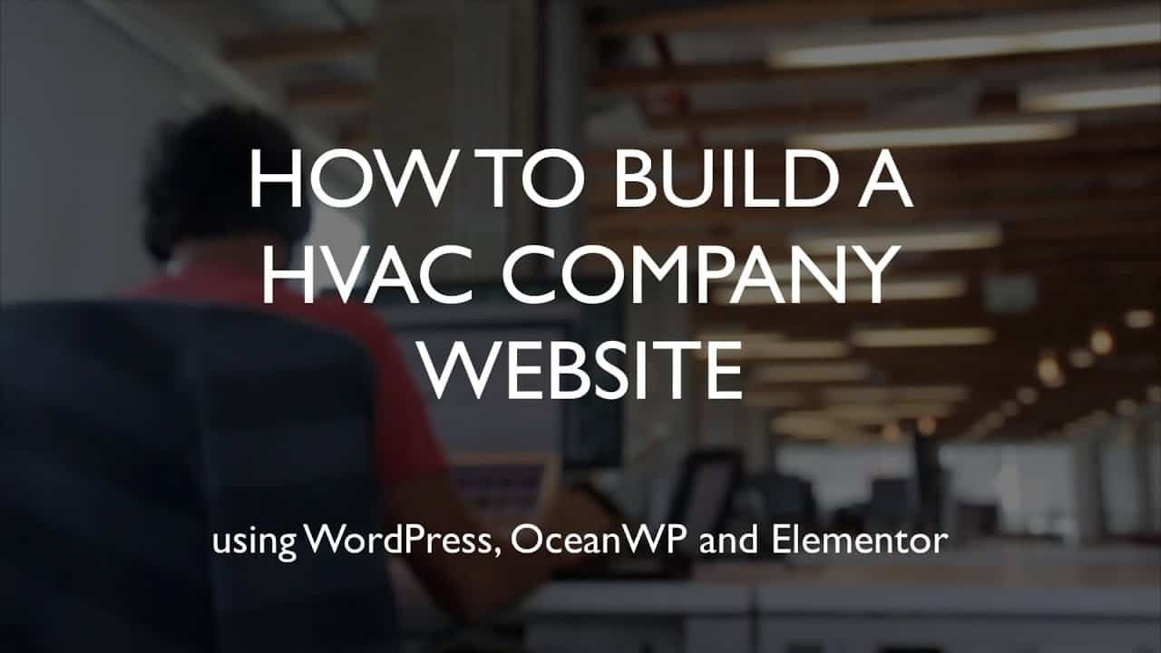 How to build a HVAC company website | WordPress | OceanWP | Elementor