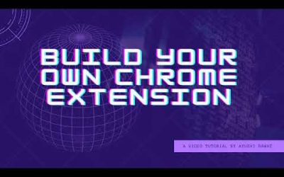 Do It Yourself – Tutorials – How to build your own Chrome Extension | Easy Tutorial