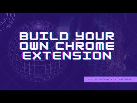 How to build your own Chrome Extension | Easy Tutorial