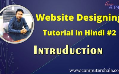 Do It Yourself – Tutorials – Introduction of website Design | Website Design Tutorial 2020 in Hindi # 2
