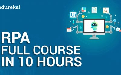 Do It Yourself – Tutorials – Robotic Process Automation Full Course – 10 Hours   RPA Tutorial For Beginners   Edureka