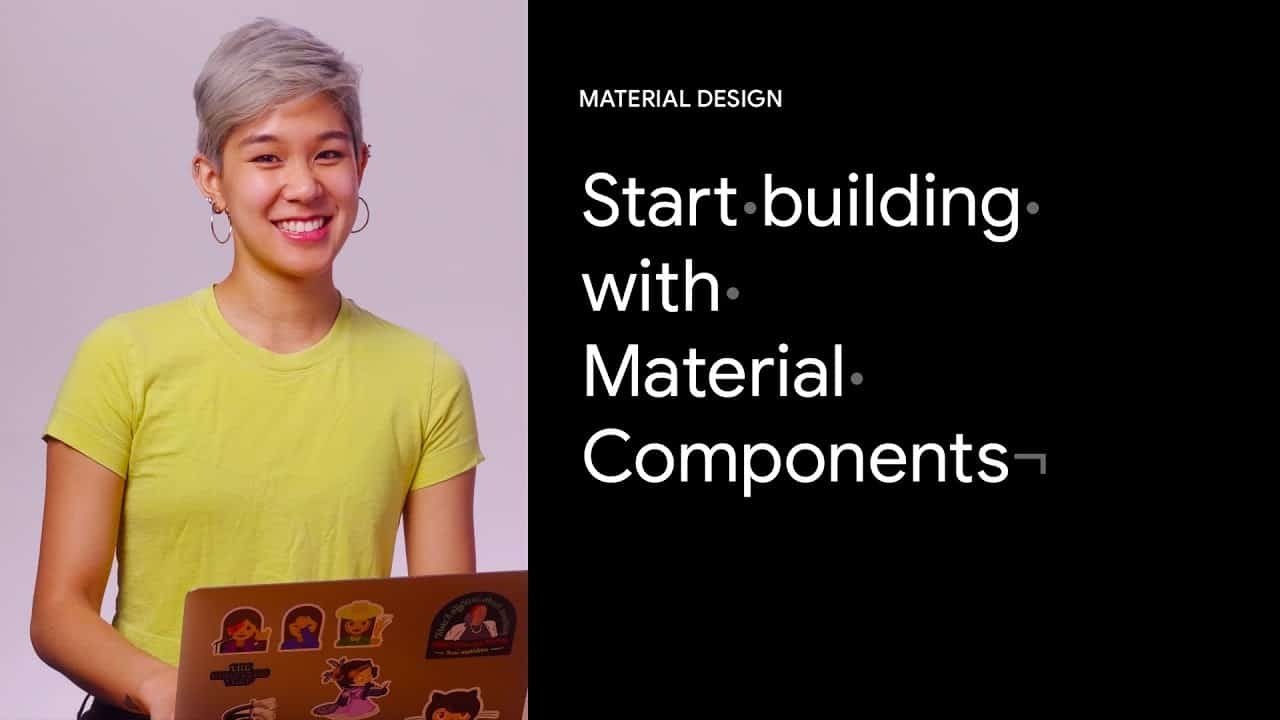 Start building with Material Components for the web   Google Design Tutorials