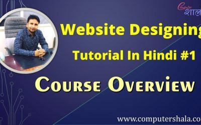 Do It Yourself – Tutorials – Website Design course overview | Website Design Tutorial 2020 In Hindi #1