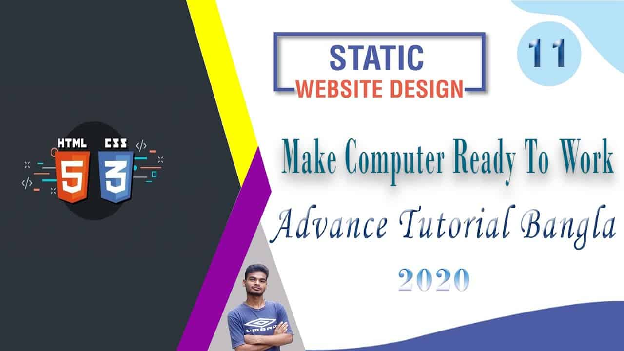 "Web Design [11] How To Web Design Html And Css""Make Computer Ready To Work"" Bangla Tutorial 2020"