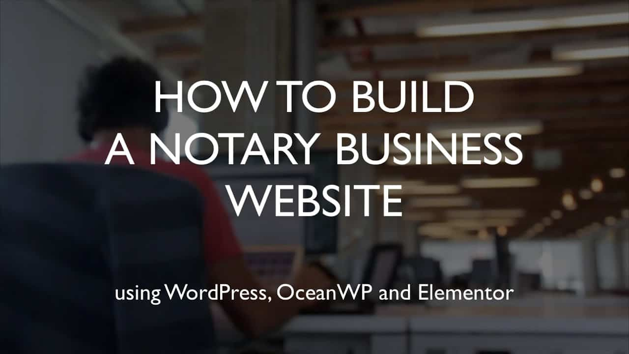 How to build a notary business website | WordPress | OceanWP | Elementor
