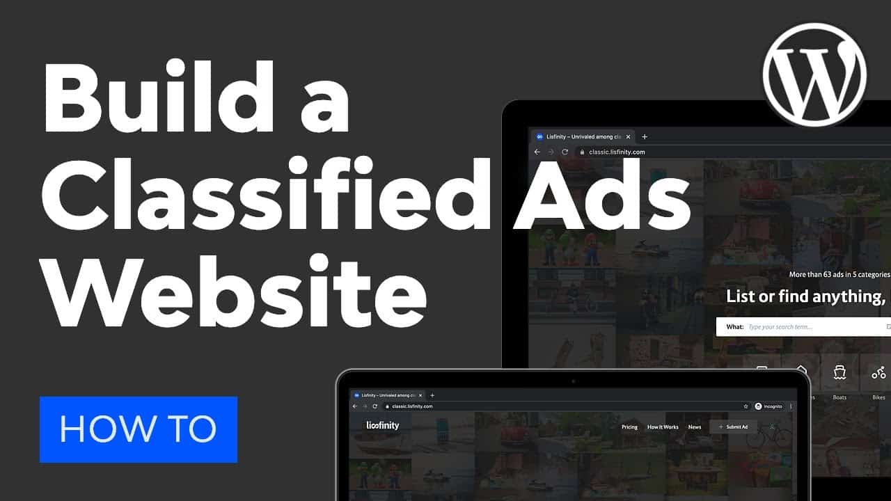 How to Create a Classified Ads Website With WordPress and Lisfinity
