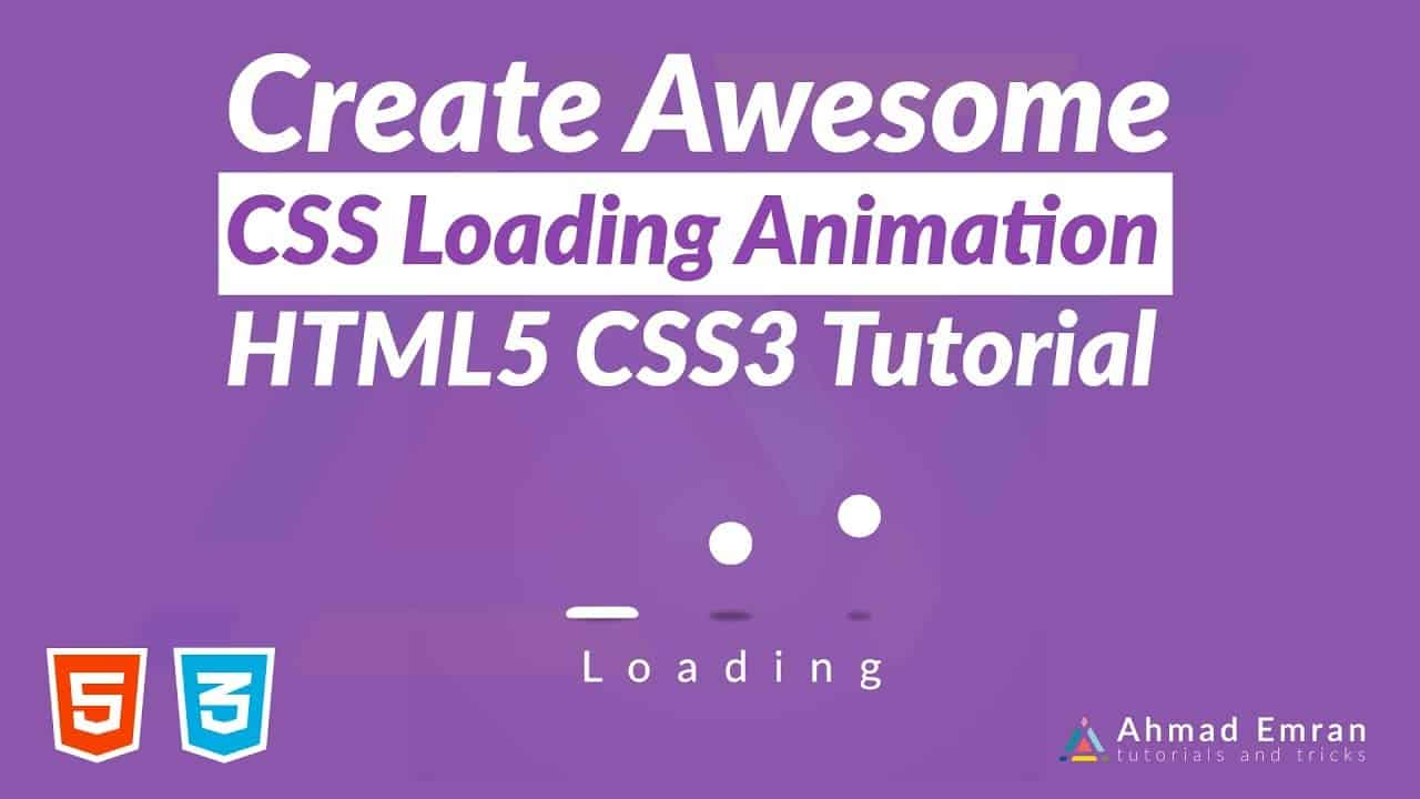 Create Awesome CSS Loading Animation | HTML5 CSS3 Tutorial