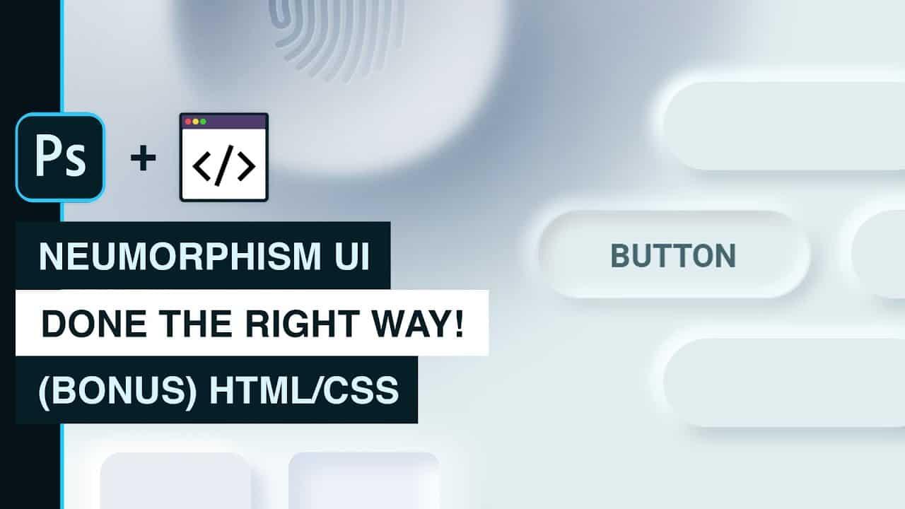 Neumorphism UI - Button Creation Photoshop to HTML/CSS