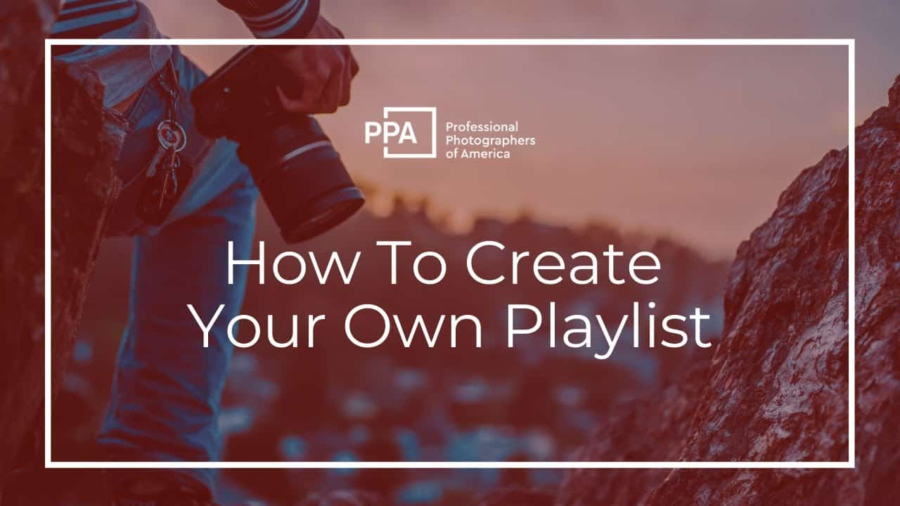 How to Create an Education Playlist on PPA
