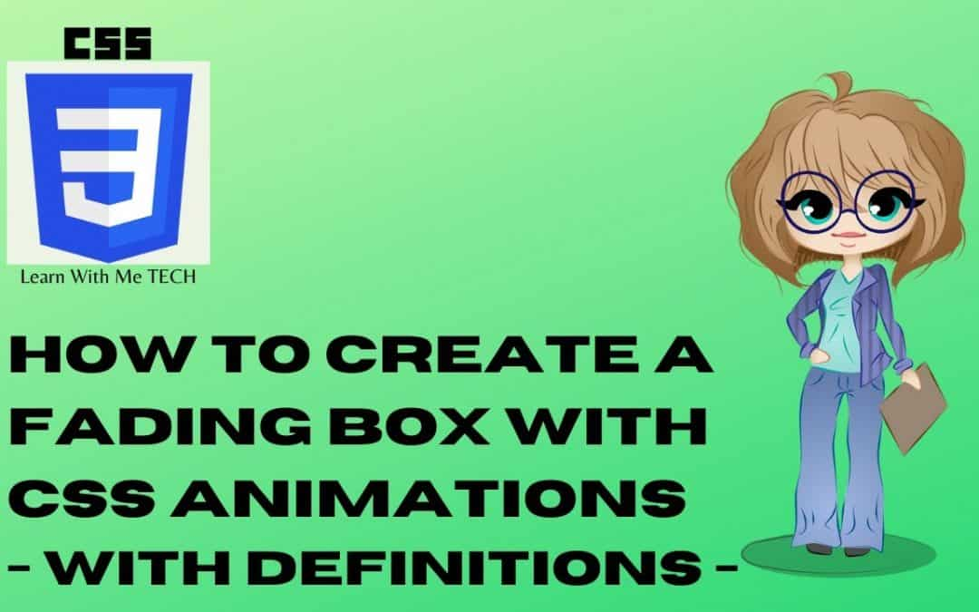 How to Create a Fading Box with CSS Animations