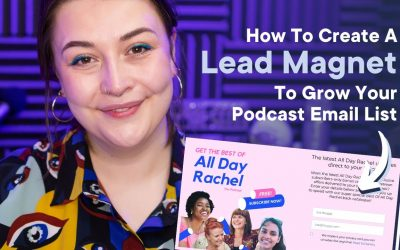 Do It Yourself – Tutorials – Build Your Podcast Email List with Lead Magnets   Podcasting Tips 2020 Tutorial