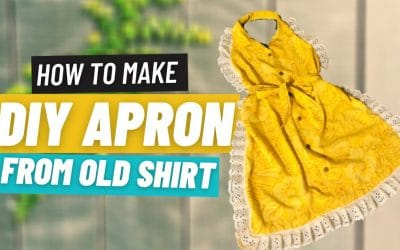 Do It Yourself – Tutorials – DIY Apron | Easy and Simple 2020