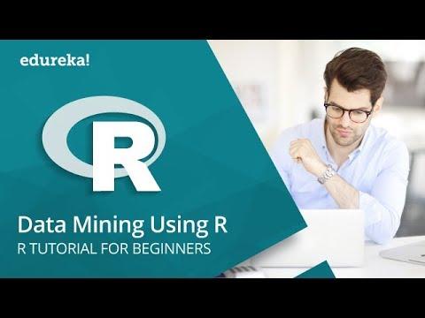 Data Mining using R | Data Mining Tutorial for Beginners | R Tutorial for Beginners | Edureka