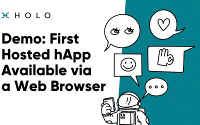 Do It Yourself – Tutorials – Demo: First Hosted hApp Available via a Web Browser