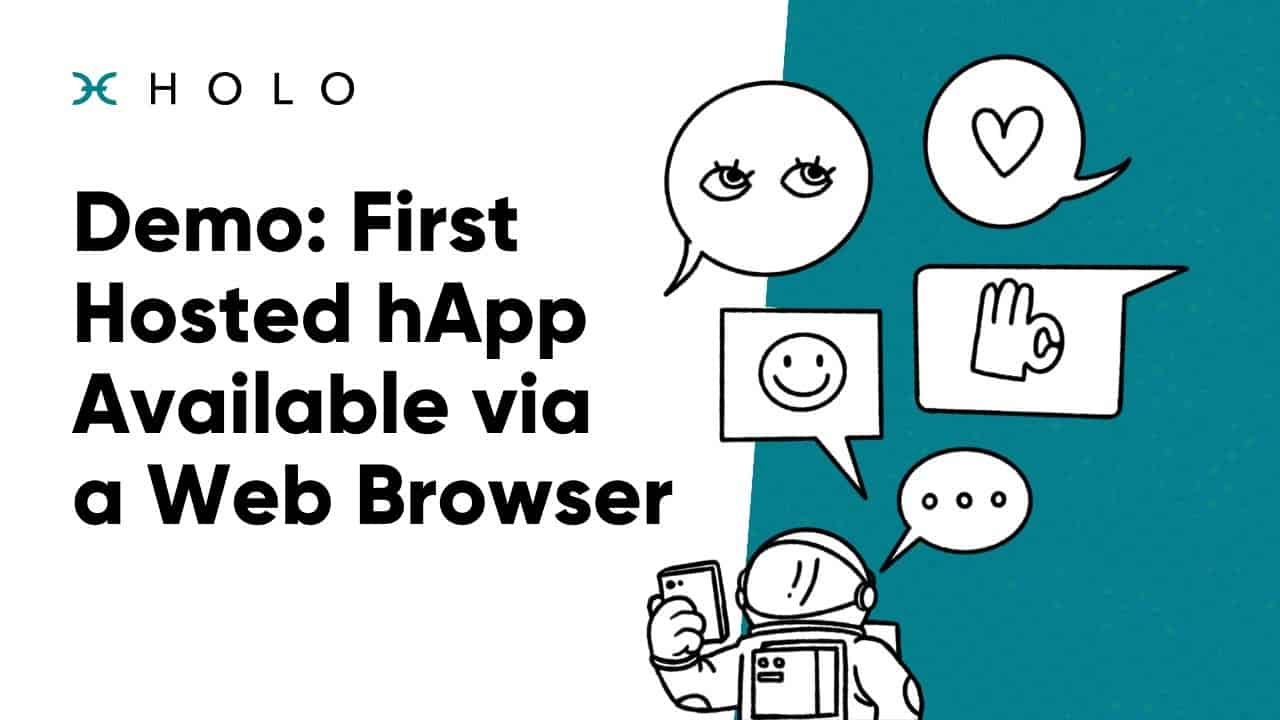 Demo: First Hosted hApp Available via a Web Browser