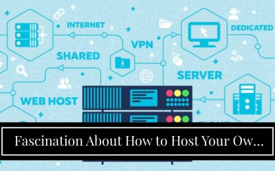 Do It Yourself – Tutorials – Fascination About How to Host Your Own Website: Step-by-step Tutorial