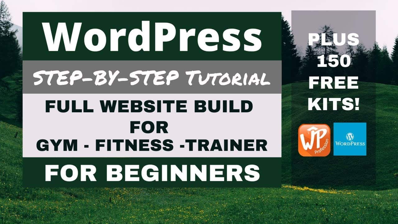 Make a Free WordPress Website for a Gym or Fitness Trainer Step by Step Tutorial -  No Steps Missed
