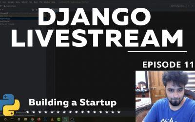 Do It Yourself – Tutorials – Python Django Tutorial – #11 – Building a Startup