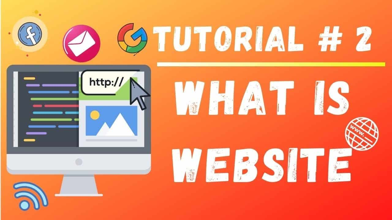 Tutorial #2 || What is website || Web Designing Tutorials for Beginners