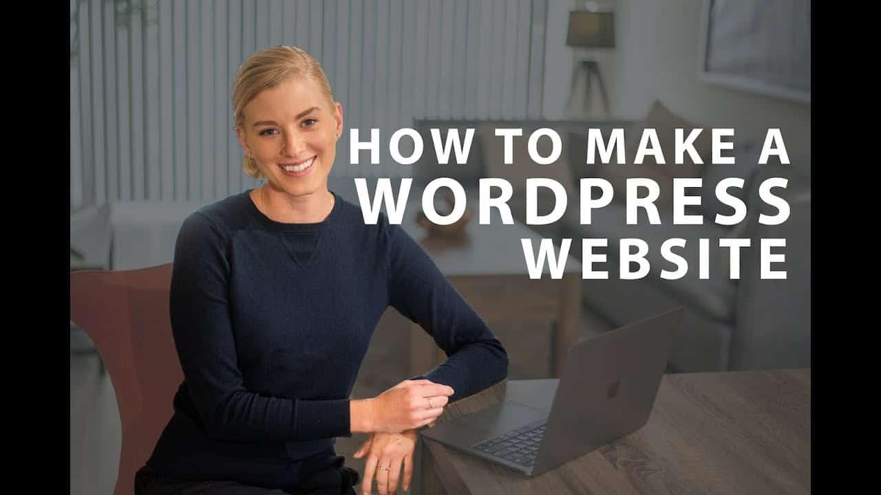 Wordpress Tutorial: How to Make a Wordpress Website