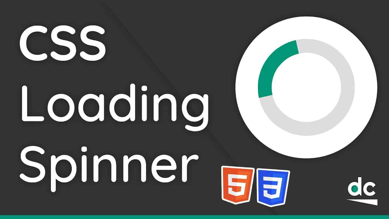 How to Create a Loading Spinner (With Animations) - HTML & CSS Tutorial For Beginners